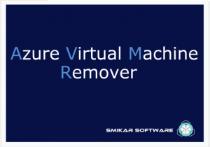 Azure Vm Remover Splash Screen
